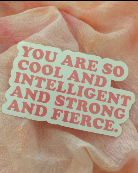 You Are So Cool Sticker