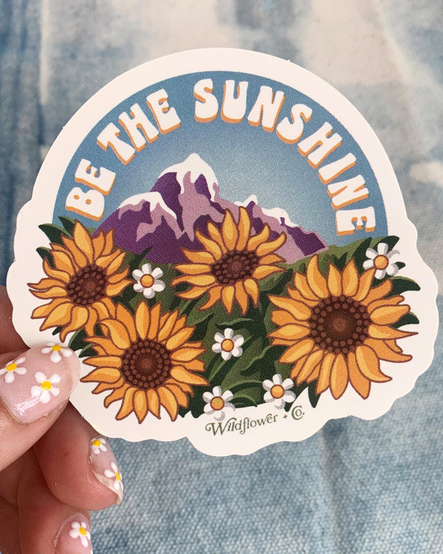 Be The Sunshine Sticker