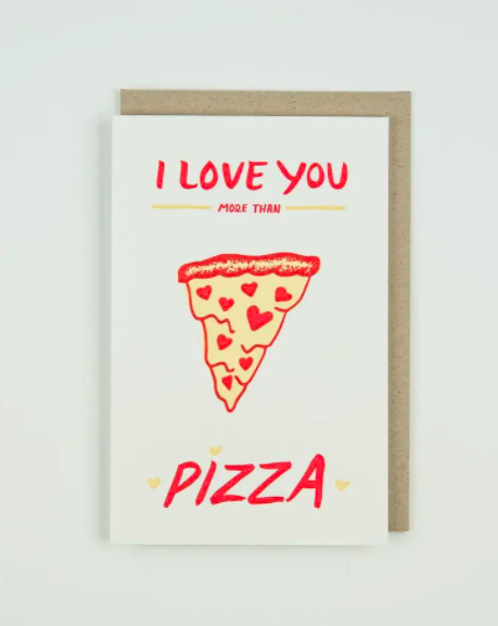 Love You More Than Pizza Card - SISTER LB