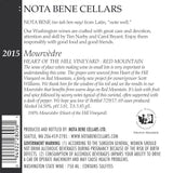 2015 :Nota Bene Mourvèdre – Heart of the Hill Vineyard : Red Mountain