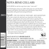 2015 Syrah – Ciel du Cheval Vineyard : Red Mountain