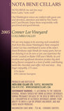 2005 Conner Lee Vineyard : Columbia Valley
