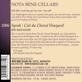 2006 Syrah - Ciel du Cheval Vineyard : Red Mountain