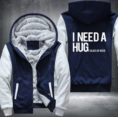 I NEED A HUGE GLASS OF BEER HOODIE (MEN/WOMEN)