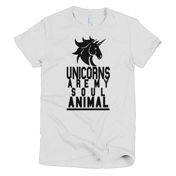 Unicorns are my Soul Animal - Women's T