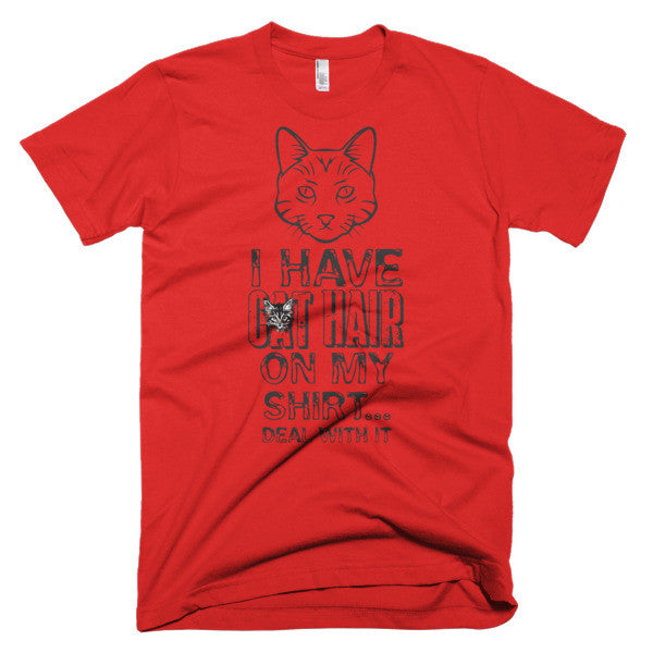 I have Cat Hair - Unisex T
