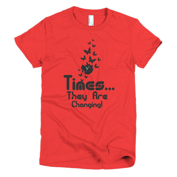 TImes are Changing - Women's T