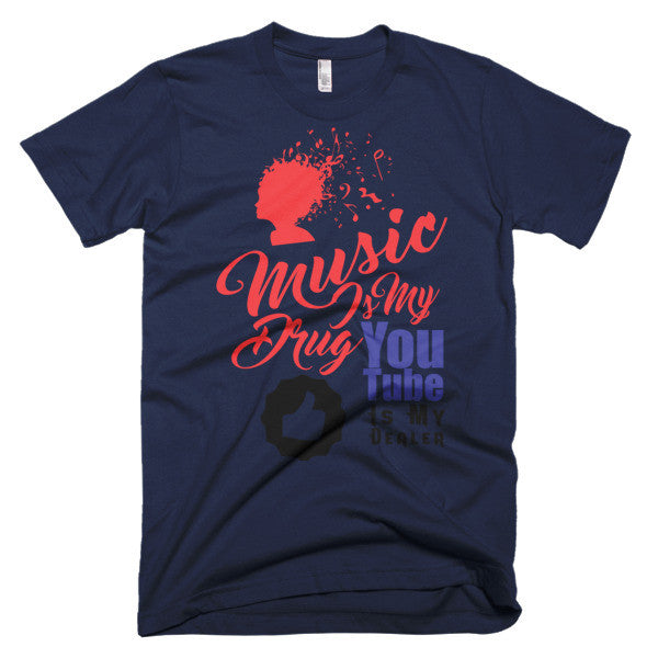 Music is my Drug - Unisex T