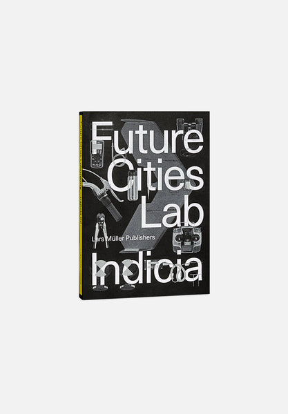 Future Cities Laboratory — Indicia 02