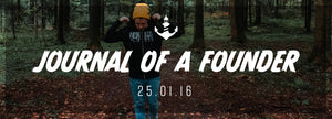 Journal of a Founder - 25.01.16