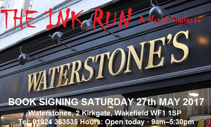 The Ink Run Book Signing - Waterstones, Wakefield Saturday 27th May 2017