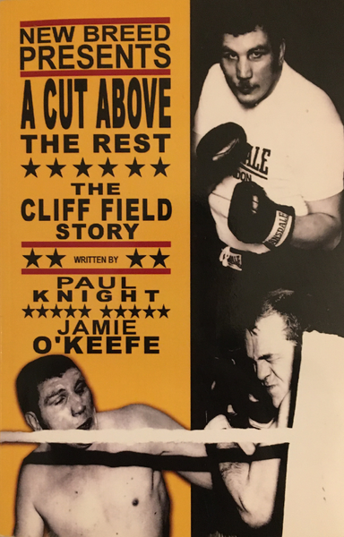 A Cut Above the Rest: The Cliff Field Story (Paperback - Ultra Rare)