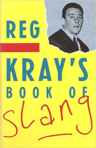 Reg Kray's Book of Slang - 1989 Original