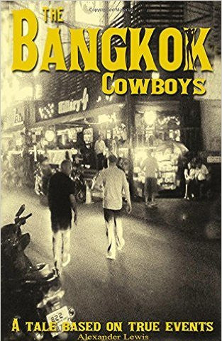 The Bangkok Cowboys by Alexander Lewis
