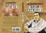 The Resurrection: Brian Cockerill  By Jamie Boyle