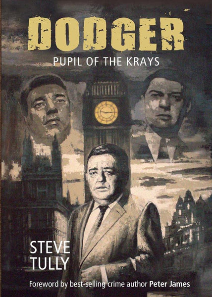 Dodger: Pupil of the Krays by Steve Tully (Paperback)