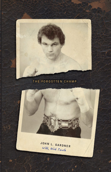 The Forgotten Champ: John L. Gardner