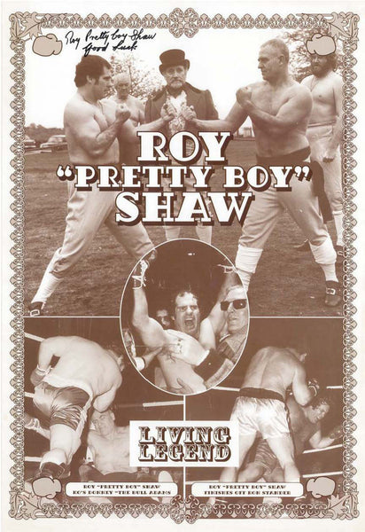 "Roy Pretty Boy Shaw ""Living Legend"" Reproduction Fight Poster featuring Alex Steene"