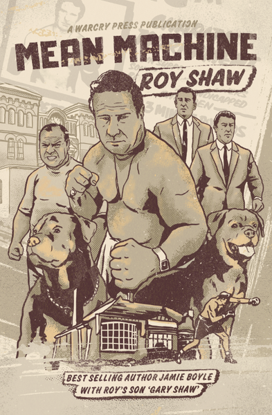 Mean Machine - Roy Shaw