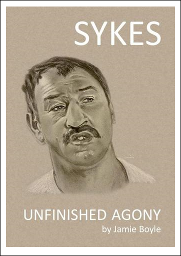 Sykes: Unfinished Agony (Paperback - Glossy with Photos)