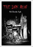 The Ink Run - A Novel Vigilante (Hardback)
