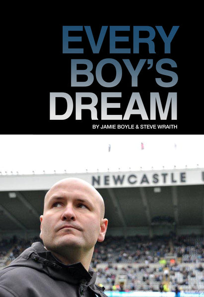 Every Boy's Dream by Jamie Boyle & Steve Wraith (PRE-ORDER MAY 30th)