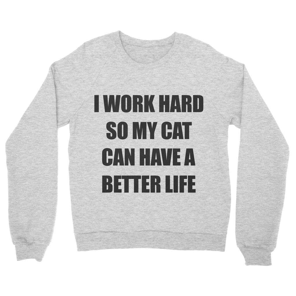 Work Hard (Cat) Sweatshirt