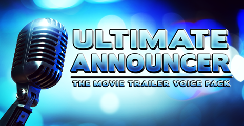 New Voice Pack Released: Ultimate Announcer!