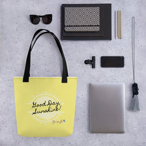"""Good Day, Sunshine"" Tote bag"