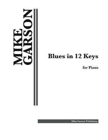 """Blues in 12 Keys - Complete Set"" Sheet Music for Piano - Digital Download"
