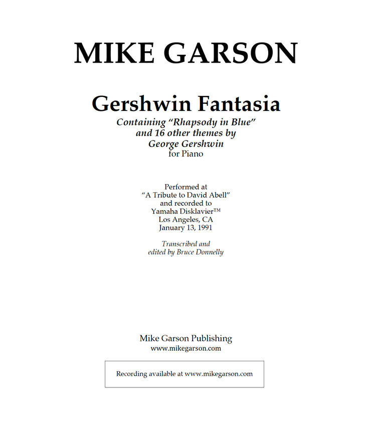 "Gershwin Fantasia Containing ""Rhapsody in Blue"" and 16 other themes by George Gershwin - Sheet Music for Piano (Digital Download)"