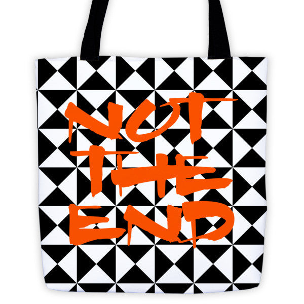 NOT THE END tote
