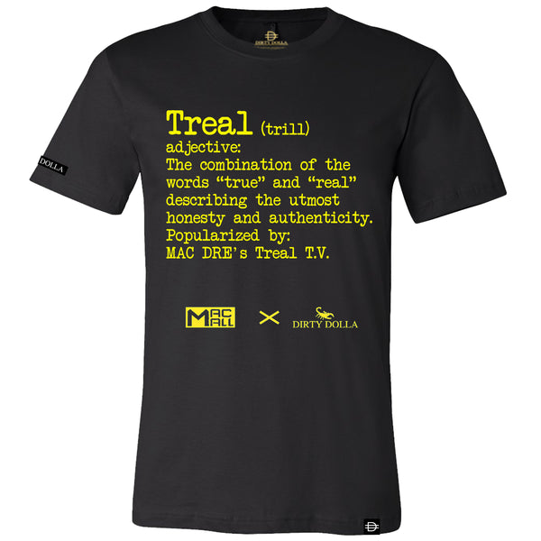 Treal Definition Tee - Black -MacMallxDirtyDolla