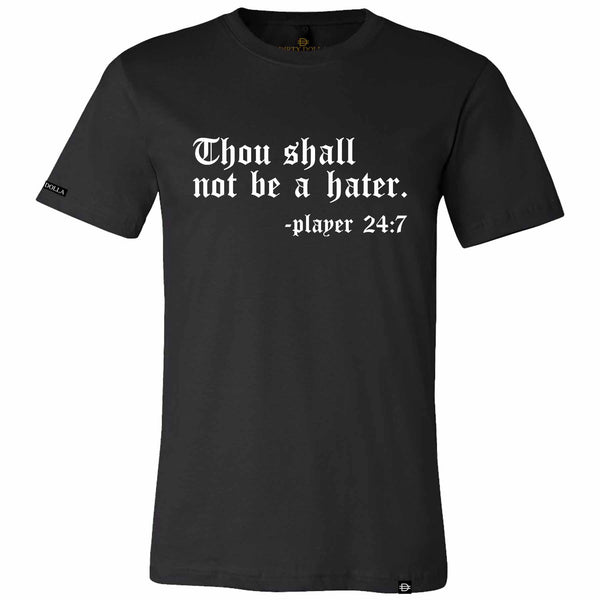 NEW!! Don't Be A Hater Tee - Black/White
