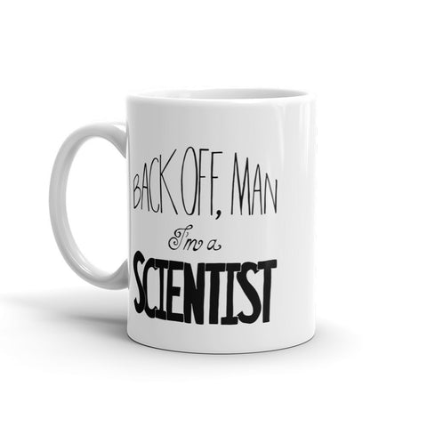 Back Off, Man I'm a Scientist Mug