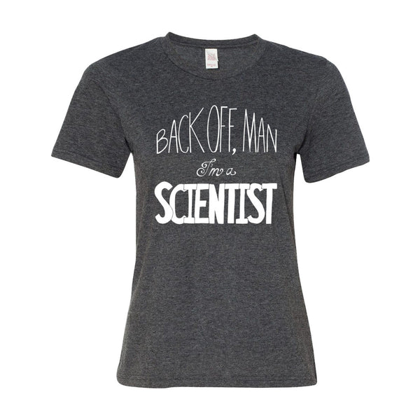 I'm a Scientist Women's Tee