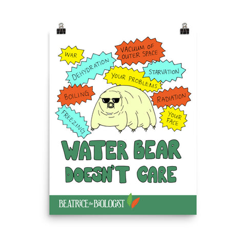 Water Bear Doesn't Care Poster