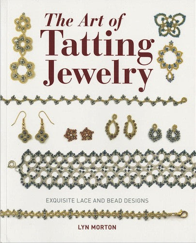 The art of tatting jewelry - Lyn Morton
