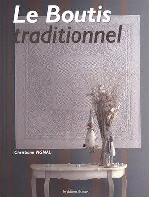 Le boutis traditionnel - Christine Vignal