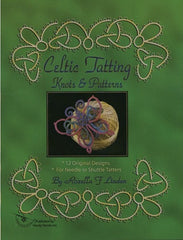 Celtic tatting knots & patterns by Rosella F Linden