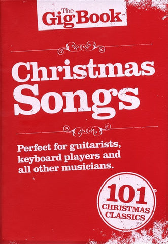 The Gig Songbook Christmas Songs Melody Lyrics Chords