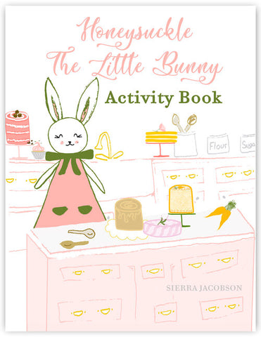 Honeysuckle The Little Bunny Activity Book