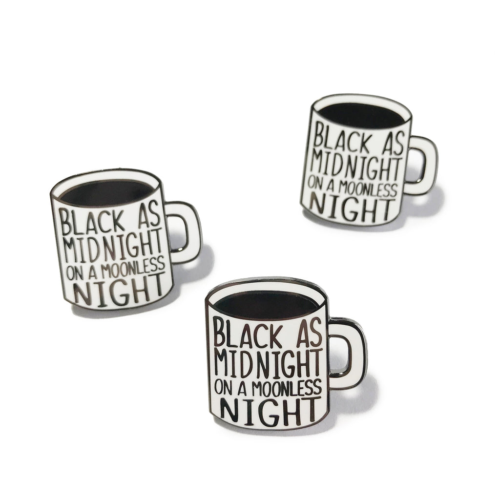 Black As Midnight Enamel Pin - SleepyMountain