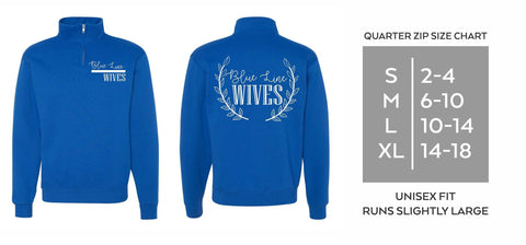 Quarter Zip Blue Line Wives