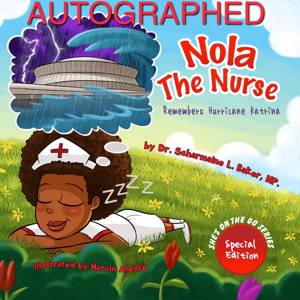 PBA: Nola The Nurse Remembers Hurricane Katrina AUTOGRAPHED Paperback