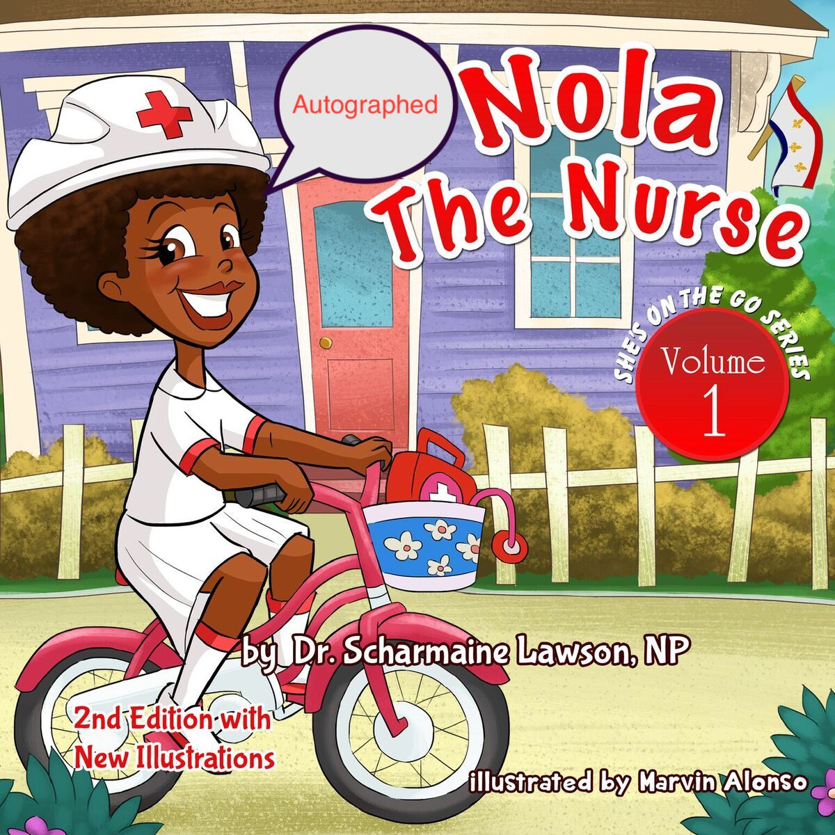 PBA: Nola The Nurse She's On The Go (Vol 1) AUTOGRAPHED Paperback