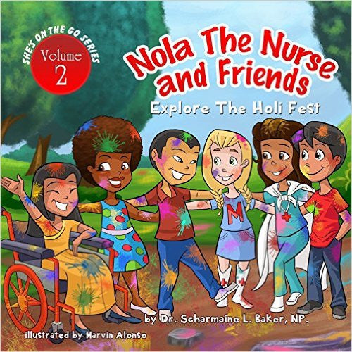 HCA: Nola The Nurse & Friends Explore The Holi Fest AUTOGRAPHED Hardcover