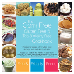 eBook ~ Corn Free, Gluten Free, & Top 8 Allergy Free Cookbook