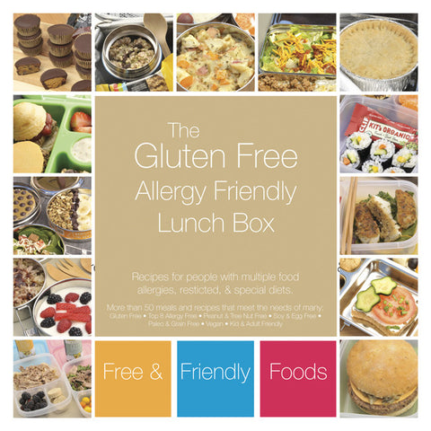 The Gluten Free & Allergy Friendly Lunch Box Cookbook