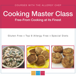 *Presale* Free From Cooking Master Class (Gluten Free, Top 8 Free, Special Diets)
